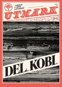Poster for DEL & Kobi at Utmark, Landmark, Bergen, 2013-04-04
