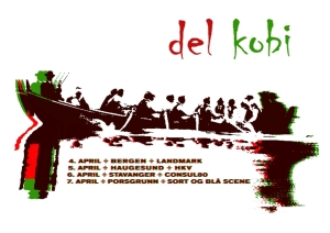 Poster for DEL & Kobi Tour April 2013